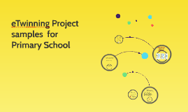 eTwinning Project samples for Primary School
