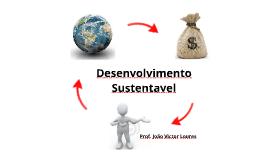 Copy of Desenvolvimento Sustentavel
