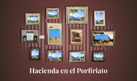 Hacienda en el Porfiriato