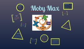 MobyMax Presentation