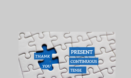 Copy of Simple Present Tense & Present Continuous Tense