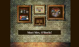 Meet Mrs. O'Boyle!