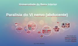 Copy of Paralisia do VI nervo (abducente)