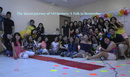 The Secret Journey of ND Seniors: