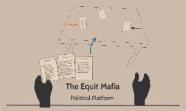 The Equit Mafia