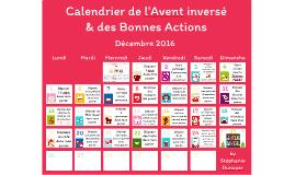 Calendrier de l'Avent inversé 2016 by Stéphanie Dunoyer