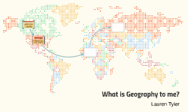 What is Geography to me?