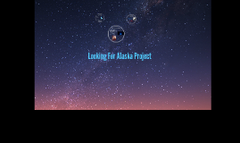 Looking For Alaska Project