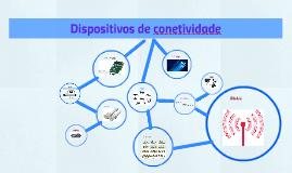 Dispositivos de conetividade