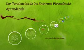 Las Tendencias de los Entornos Virtuales de Aprendizaje