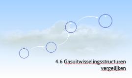 4.6 Gasuitwisselingsstructuren vergelijken