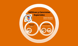 Aditivos y Concretos Especiales