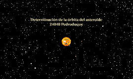 Determinación de la órbita de 24048 Pedroduque