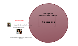 SISTEMAS DE PRODUCCIÓN TOYOTA