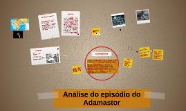 Copy of O ADAMASTOR