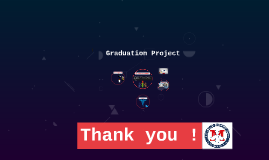 My Graduation Project