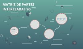 MATRIZ DE PARTES INTERESADAS SG