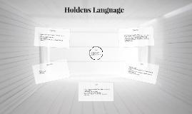 Copy of Holdens Language