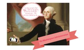 Washington's Administration