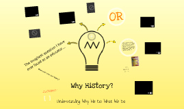 Why History