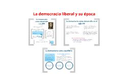 La democracia liberal y su época