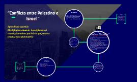 """Conflicto entre Palestina e Israel """