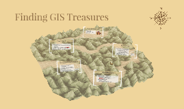 Copy of Finding GIS Treasures