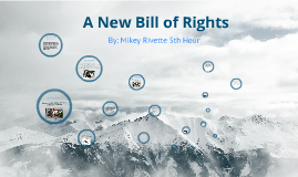 Copy of Copy of A New Bill Of Rights