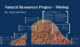 Natural Resource Project - Mining