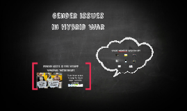 Gender issues in hybrid war