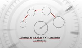 Normas de Calidad en la industria Automotriz