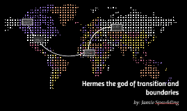 Hermes the god of transition and boundries