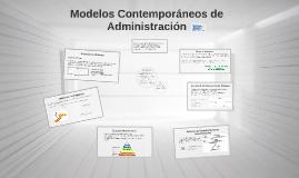 Modelos Contemporáneos de Administración