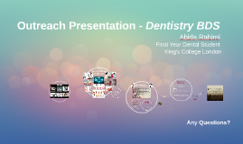 Outreach Presentation - Dentistry