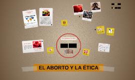 EL ABORTO Y LA ETICA