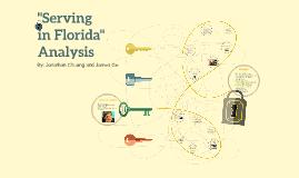 """""""Serving in Florida"""" Analysis"""