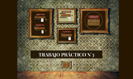 Copy of TRABAJO PRÁCTICO N°3