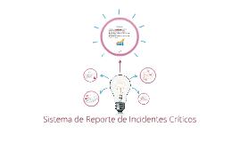 Sistema de Reporte de Incidentes Criticos