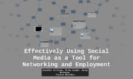 Effectively Using Social Media as a Tool for Networking and
