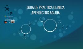 GUIA DE PRACTICA CLINICA APENDICITIS AGUDA