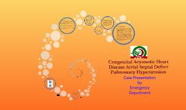 Congenital Acyanotic Heart Disease, Atrial Septal Defect, Pulmonary Hypertension