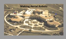 Making Aerial Robots
