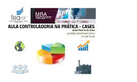Aula 21/09/18 Controladoria na Prática - CASES - MBA FUNDACE USP