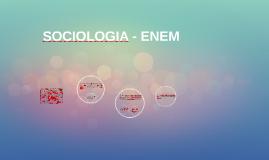 SOCIOLOGIA - ENEM
