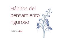 Copy of Copy of Hábitos del pensamiento riguroso