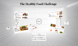 The Healthy Food Challenge
