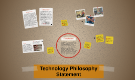 Technology Philosophy Statement