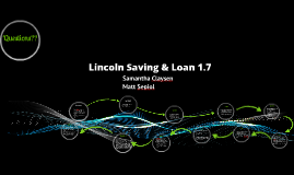 Lincoln Savings & Loan 1.7