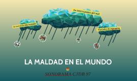 LA MALDAD EN EL MUNDO