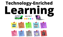 Technology-Enriched Learning